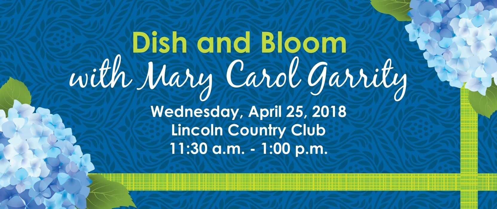 Dish and Bloom with Mary Carol Garrity